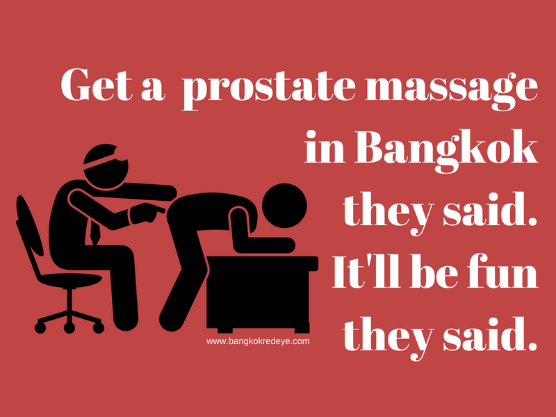 That anal massage bangkok